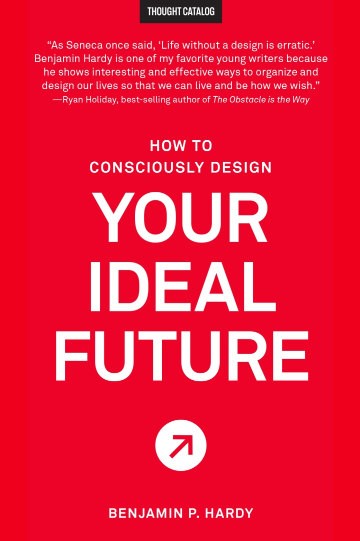 How to Consciously Design Your IdealFuture