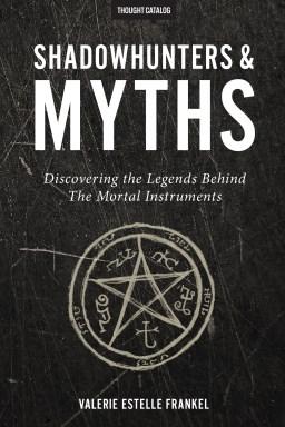 Shadowhunters & Myths
