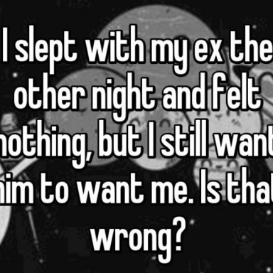 21 People Share Why Sleeping With An Ex Is Never, Ever A Good Idea (EVER!)
