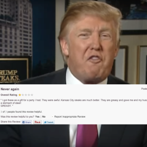 Here Is Everyone Venting About How F*cking Nasty Donald Trump's 'World's Greatest Steaks' Are