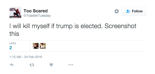 237 People Who Will 'Literally' Kill Themselves If TrumpWins