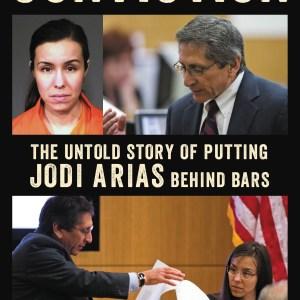 Sex, Lies, And Murder: Lead Prosecutor Juan Martinez Discusses How He Put Jodi Arias Behind Bars