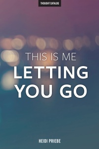 This Is Me Letting YouGo