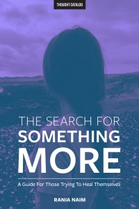 The Search For Something More