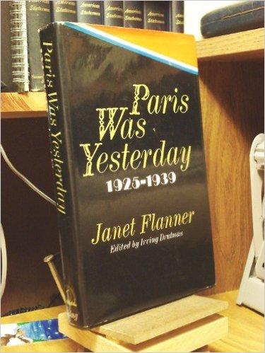 Paris Was Yesterday