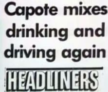 Capote drinking and driving