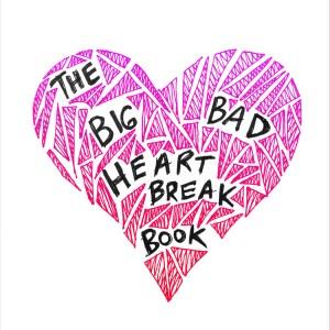 The Big Bad Heartbreak Book
