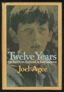 Joel Agee Twelve Years