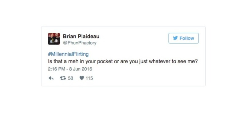 26 #MillenialFlirting Tweets That Sum Up The Sad State Of Our Current DatingScene