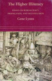 The Higher Illiteracy Gene Lyons