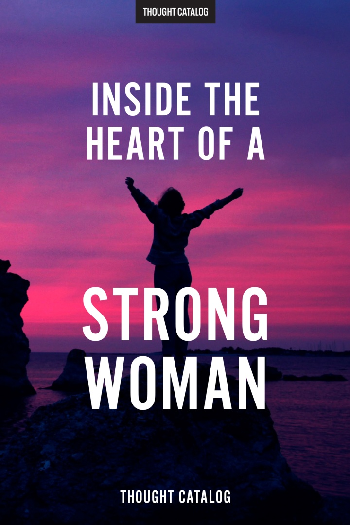 Inside The Heart Of A StrongWoman