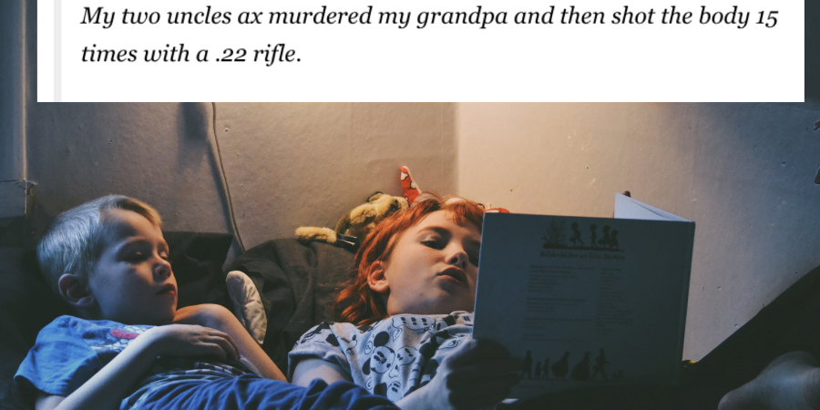 34 People Reveal The Horrifying Family Secret That Shook Them To TheirCore