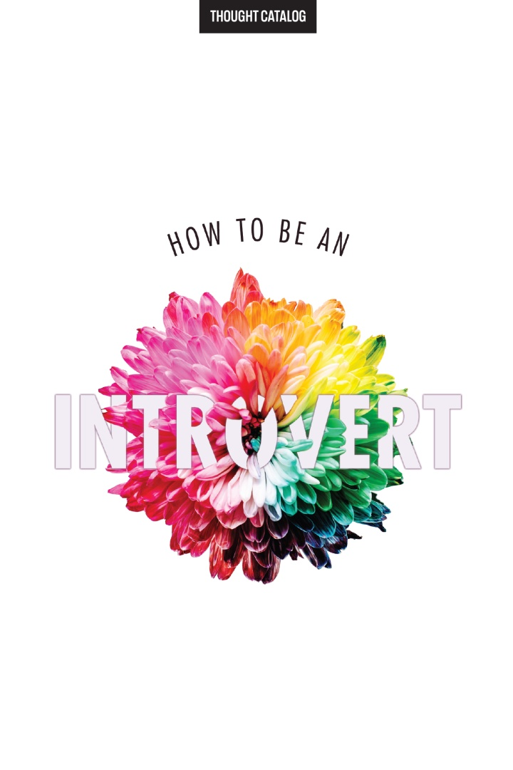 How To Be An Introvert