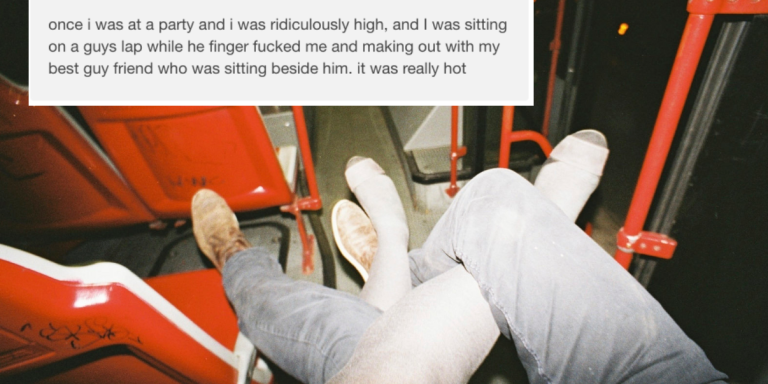 28 Slutty Sex Confessions From Filthy Strangers That Will Totally Turn YouOn