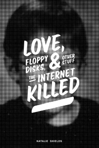 Love, Floppy Disks & Other Stuff the Internet Killed
