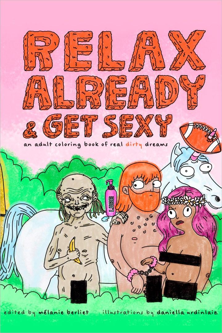Relax Already & GetSexy