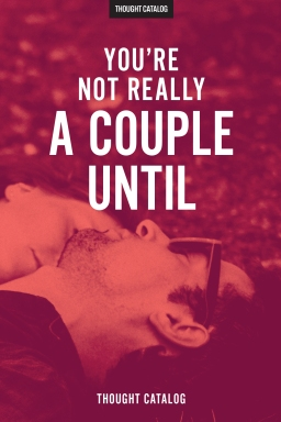 You're Not Really A CoupleUntil