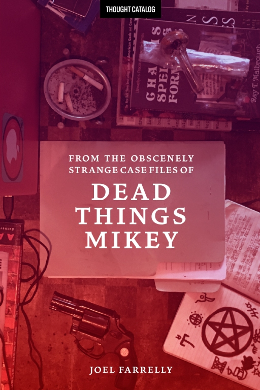 From the Obscenely Strange Case Files of Dead ThingsMikey