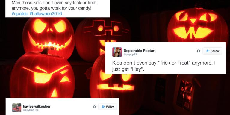 Here Is Everyone Bitching About Greedy Trick-Or-Treaters Who Didn't Even Say 'Trick Or Treat' Or 'ThankYou'