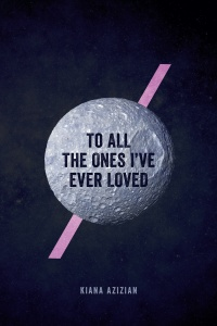 To All the Ones I've EverLoved