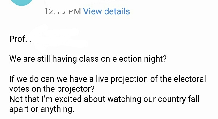 This Professor's Response When A Student Asked To Watch Election In Class Will Make YouLOL