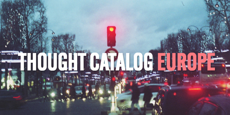 Thought Catalog Europe Is A New Space To Narrate Yourself And Explore TheWorld