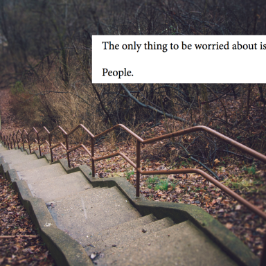 17 'Scariest Thing That's Happened In The Woods' Stories That Will Make You Never Go Outside Again
