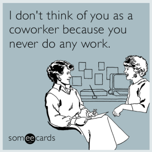 31 Hilarious E-Cards That Will Get You Through The Work Week