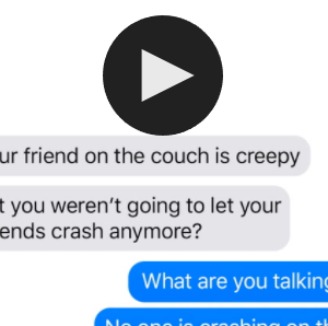 This Frightening Text Message Shows Exactly What Can Happen If You Don't Know Your Roommate's 'Friends'