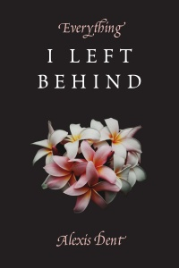Everything I LeftBehind