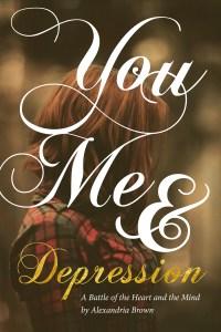 You, Me &Depression