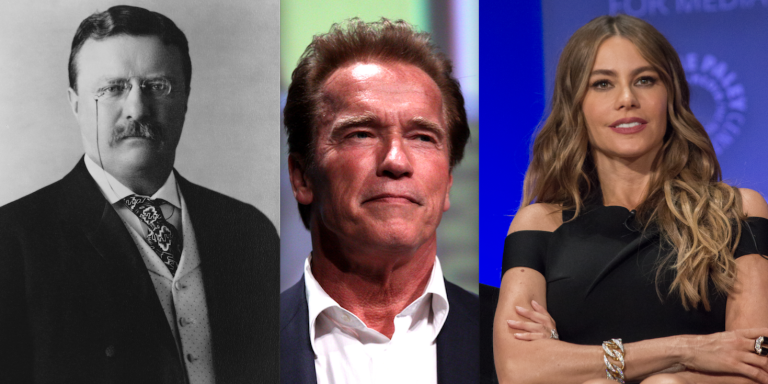What Teddy Roosevelt, Arnold Schwarzenegger, And Sofia Vergara Have In Common​