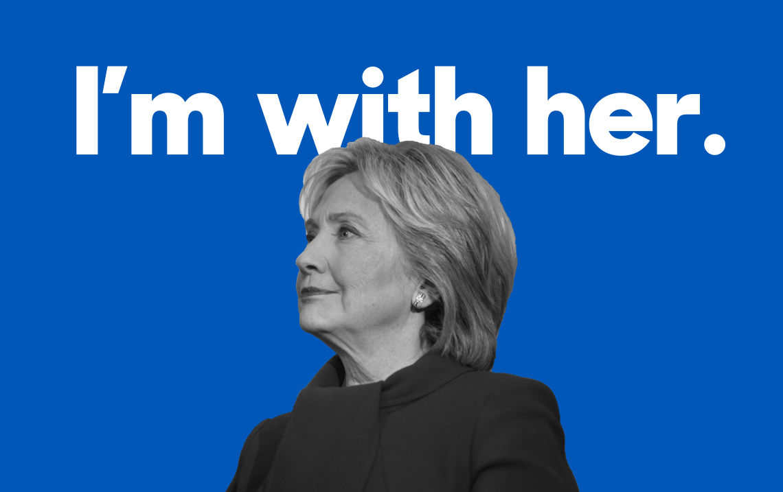 """Hillary Clinton's """"I'm with her."""" campaign slogan"""