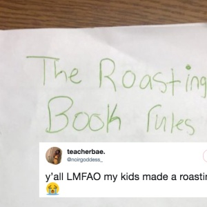 These Kids Made A 'Roasting Rule Book' And It's More Savage Than You'll Ever Be