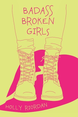Badass Broken Girls