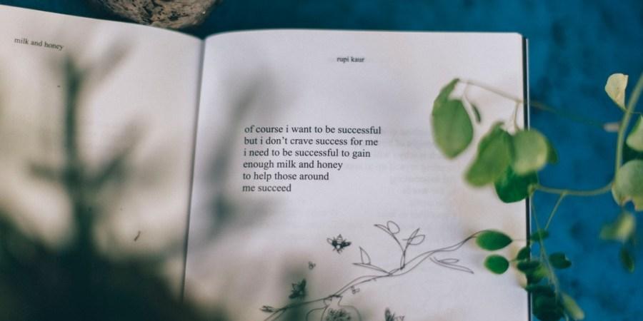 How Poetry Helped Me Find My Voice, My Worth, AndMyself