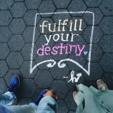 Your Destiny Is What You Choose It To Be