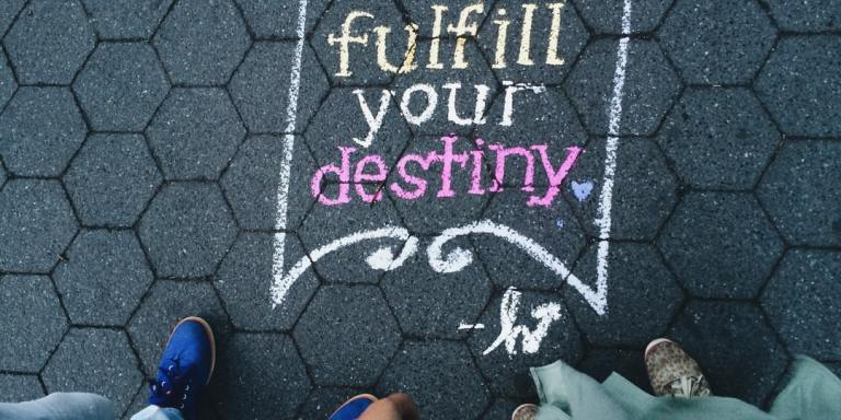 Your Destiny Is What You Choose It ToBe