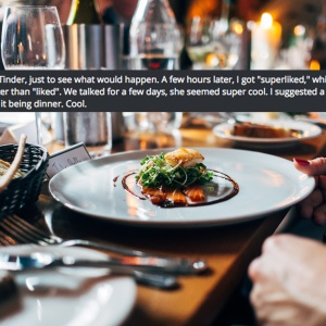 This Guy's Tinder Date Only Used Him For A Free Meal, So He Thought Up The Perfect Revenge