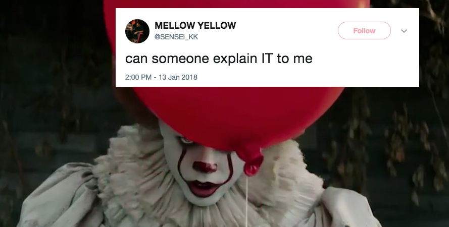 This Guy Asked Twitter To Explain The Movie 'It' And Now People Won't Stop Trolling Him