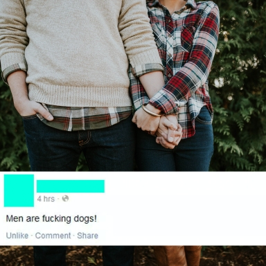 This Woman Wrote A FB Post Saying All Men Are Dogs, But It Turns Out She's Actually The Problem