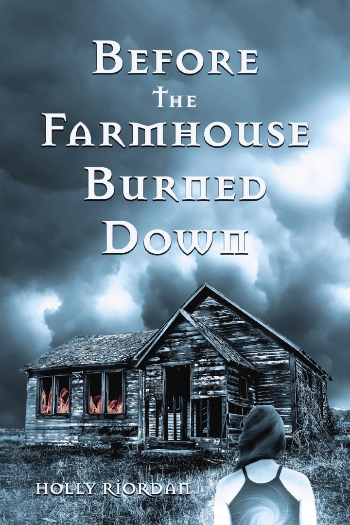 Before The Farmhouse BurnedDown