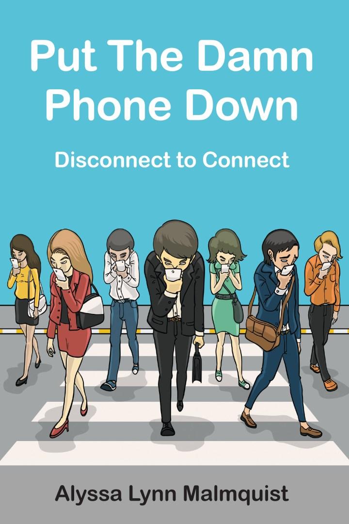 Put The Damn PhoneDown