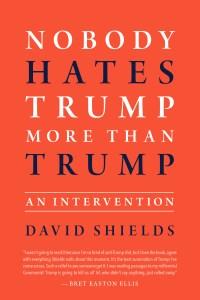 Nobody Hates Trump More ThanTrump