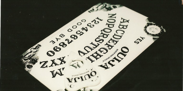 Never Play With A OuijaBoard
