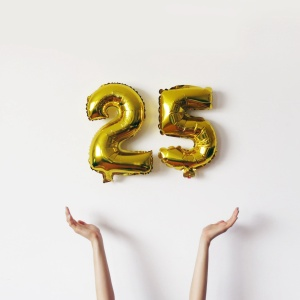 Some Things About Turning 25