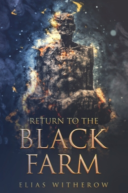 Return To The BlackFarm