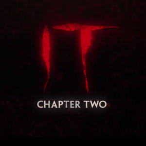 The Terrifying Trailer For 'It: Chapter Two' Is Finally Here