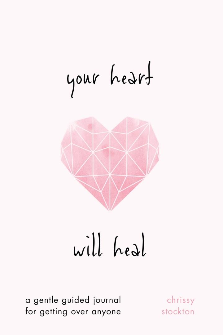 Your Heart WillHeal