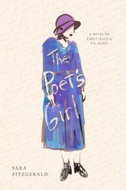 The Poet's Girl, A Novel of Emily Hale & T.S.Eliot
